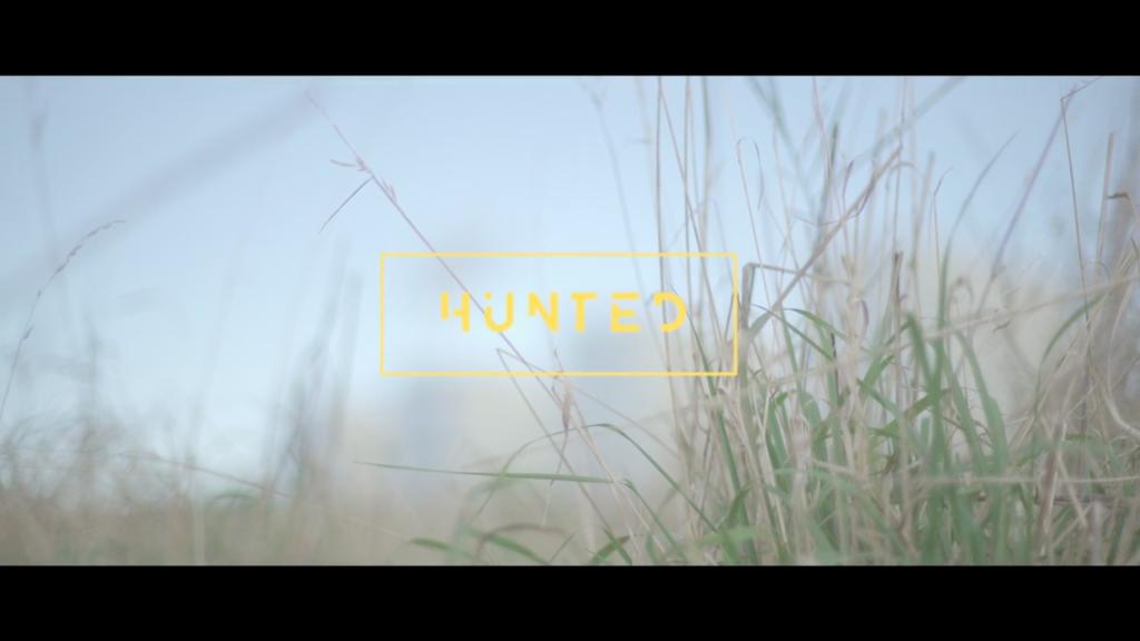 – HUNTED –